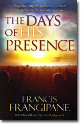 FRANCIS FRANGIPANE  MINISTRIES - Page 19 Book-days-of-his-presence-lg